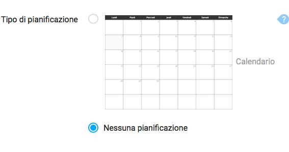 Nessuna pianificazione